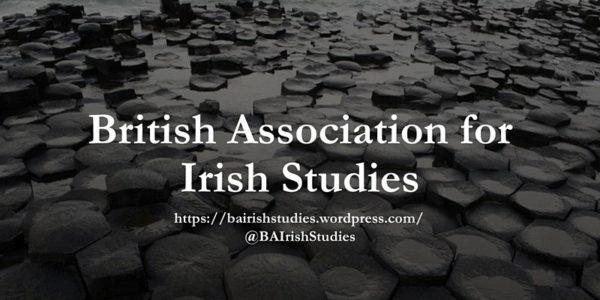 Online Irish Studies Events Organised by the British Association for Irish Studies